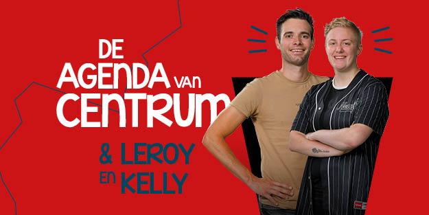 De AGENDA van CENTRUM & Leroy en Kelly